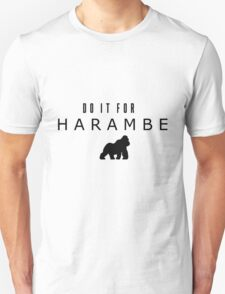 Do it for Harambe Unisex T-Shirt