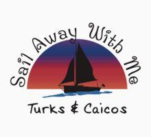 Sail away with me Turks and Caicos. Kids Tee