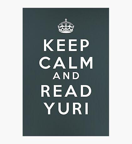 Keep Calm and Read Yuri Photographic Print