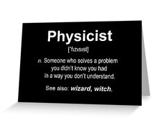 Physicist Greeting Card