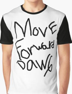 Move Forward Dawg Graphic T-Shirt