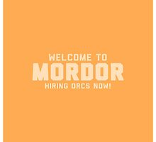 Welcome to Mordor by FrodoBaggins