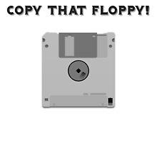 Copy That Floppy by pnyv