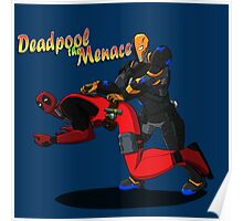 Deadpool the Menace Poster