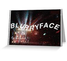 Blurryface. Greeting Card