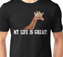 The Hangover Quote - My Life Is Great! Unisex T-Shirt