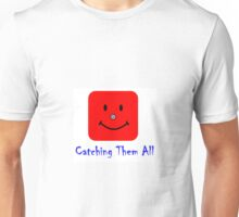 Catching Them All Unisex T-Shirt