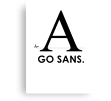 Fonts - Go Sans Canvas Print