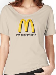 i'm regrettin' it Women's Relaxed Fit T-Shirt