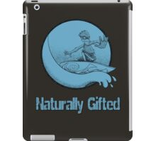 Naturally Gifted iPad Case/Skin
