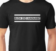 Bush Did Harambe Unisex T-Shirt