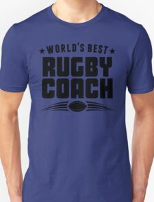World's Best Rugby Coach Unisex T-Shirt