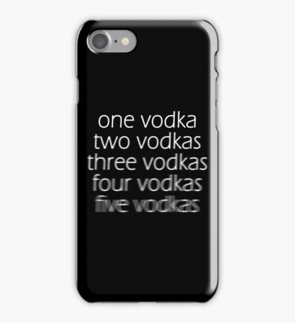 Vodka! [2] iPhone Case/Skin