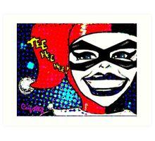 Tee Hee Hee! / Harley Art Print