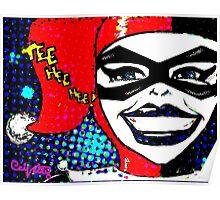 Tee Hee Hee! / Harley Poster