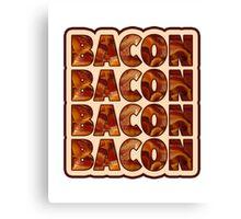Bacon Bacon Bacon Bacon - 4 Slices of Bacon Canvas Print