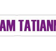 Team Tatianna All Stars 2 Sticker