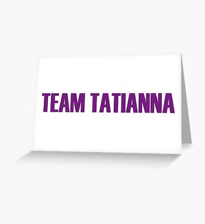 Team Tatianna All Stars 2 Greeting Card