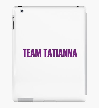 Team Tatianna All Stars 2 iPad Case/Skin