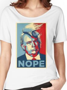 Trump Nope Women's Relaxed Fit T-Shirt