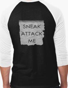"""Sneak Attack Me"" prank note Men's Baseball ¾ T-Shirt"