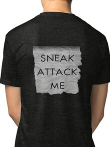 """Sneak Attack Me"" prank note Tri-blend T-Shirt"
