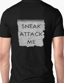 """Sneak Attack Me"" prank note Unisex T-Shirt"