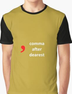 Hamilton - comma after dearest Graphic T-Shirt