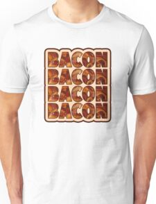 Bacon Bacon Bacon Bacon - 4 Slices of Bacon Unisex T-Shirt