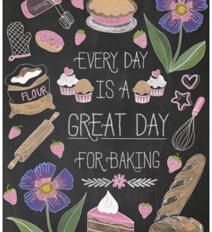 Every Day Is A Great Day For Baking Sticker