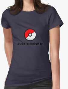 Pokemon Go Pokeballs - Just Throw It Womens Fitted T-Shirt