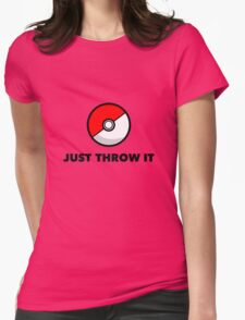 Pokemon Go Pokeballs - Just Throw It Womens Fitted T-Shirt