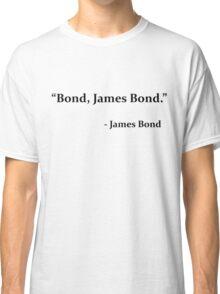 Bond, James Bond Funny T-Shirt Classic T-Shirt