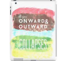 Onward and Outward iPad Case/Skin