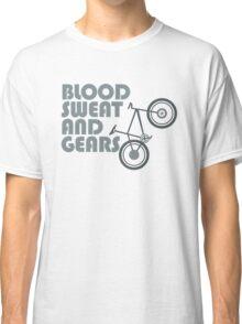 Bike - Blood, Sweat and Gears Classic T-Shirt
