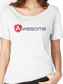 Awesome AngularJS Women's Relaxed Fit T-Shirt