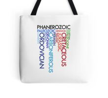 Phanerozoic aeons, eras, ages Tote Bag
