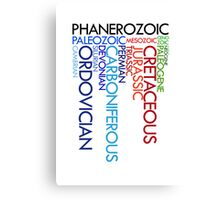 Phanerozoic aeons, eras, ages Canvas Print