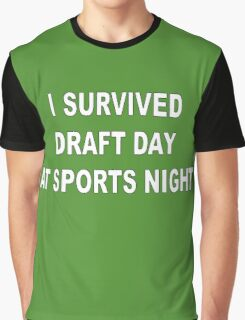 I Survived Draft Day At Sports Night Graphic T-Shirt