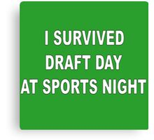 I Survived Draft Day At Sports Night Canvas Print