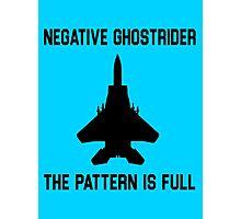 Top Gun Quote - Negative Ghostrider The Pattern Is Full Photographic Print