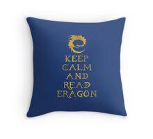 Keep calm and read Eragon (Gold text) Throw Pillow