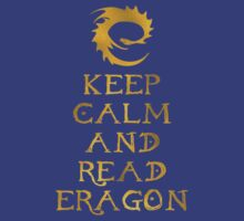 Keep calm and read Eragon (Gold text) T-Shirt