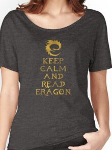 Keep calm and read Eragon (Gold text) Women's Relaxed Fit T-Shirt