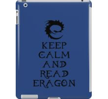 Keep calm and read Eragon (Black text) iPad Case/Skin