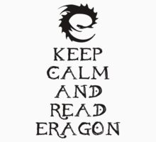 Keep calm and read Eragon (Black text) Kids Tee