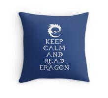 Keep calm and read Eragon (White text) Throw Pillow