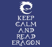 Keep calm and read Eragon (White text) T-Shirt