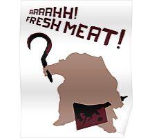 Pudge shirt dota2 aaahh! Fresh meat! - Blood Poster