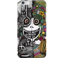 Never Never Never Give Up iPhone Case/Skin
